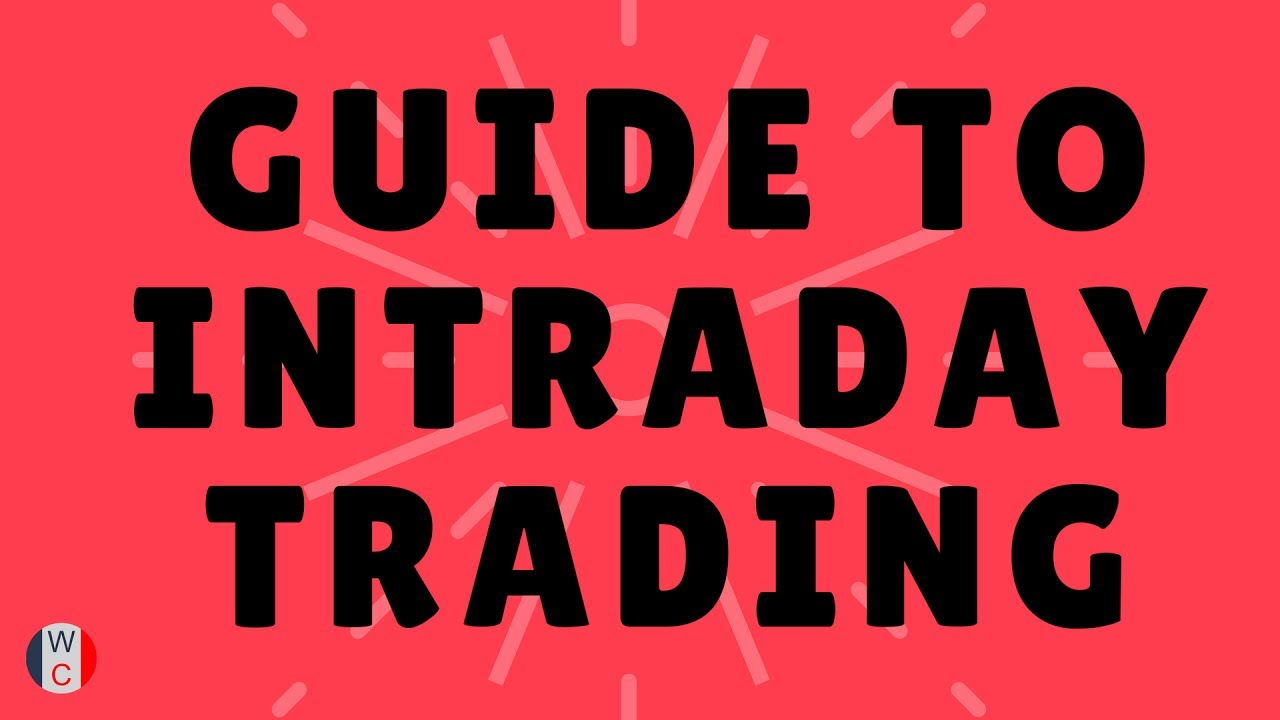 Intraday Basics for Beginners